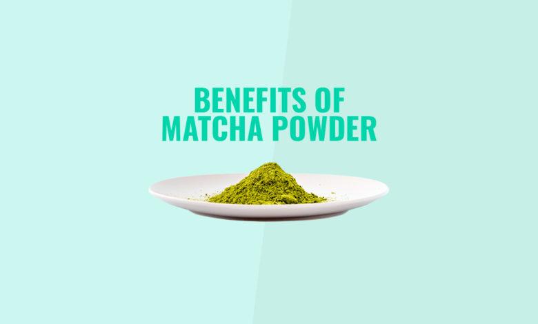 Benefits of Matcha Powder