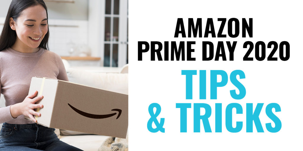 Amazon Prime Day 2020 Tips and Tricks